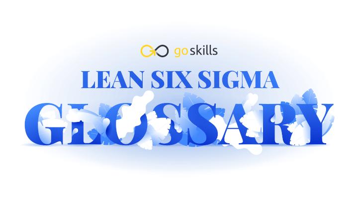 Lean-Six-Sigma-Glossary