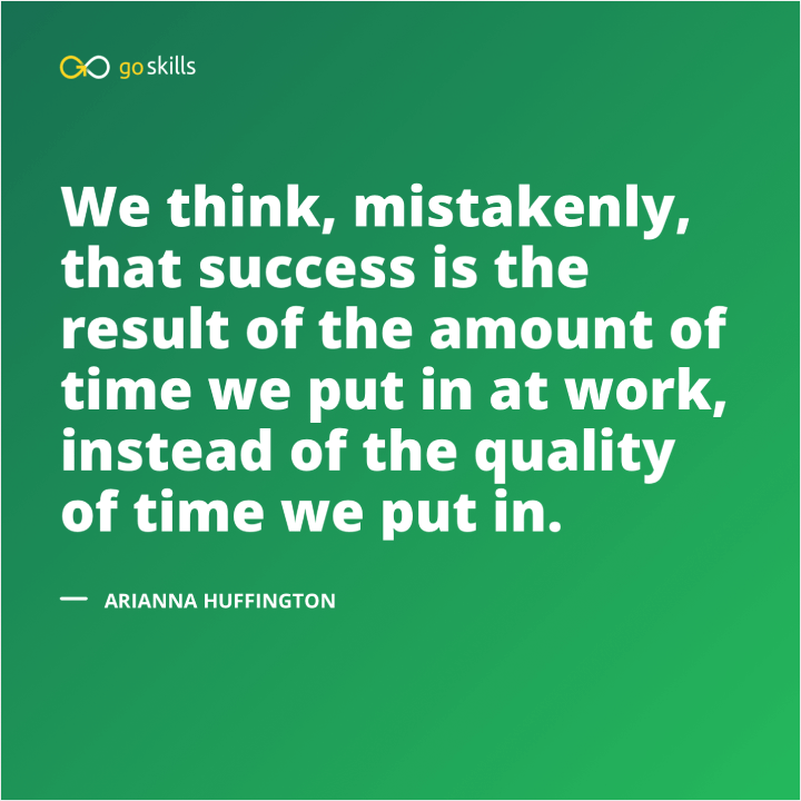 We think, mistakenly, that success is the result of the amount of time we put in at work, instead of the quality of time we put in.