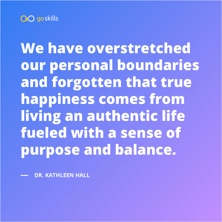 We have overstretched our personal boundaries and forgotten that true happiness comes from living an authentic life fueled with a sense of purpose and balance.