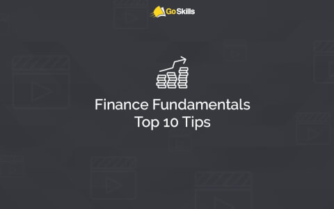 Finance Fundamentals Top 10 Tips