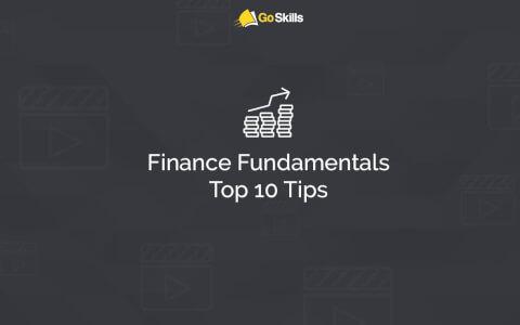 Finance Fundamentals Top 10 Tips