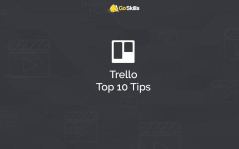 Trello Top 10 Tips